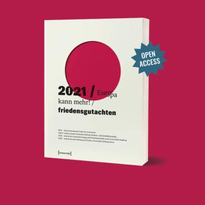 """Cover des Buches """"Friedensgutachten 2021"""" mit dem Hinweis auf Open Access."""