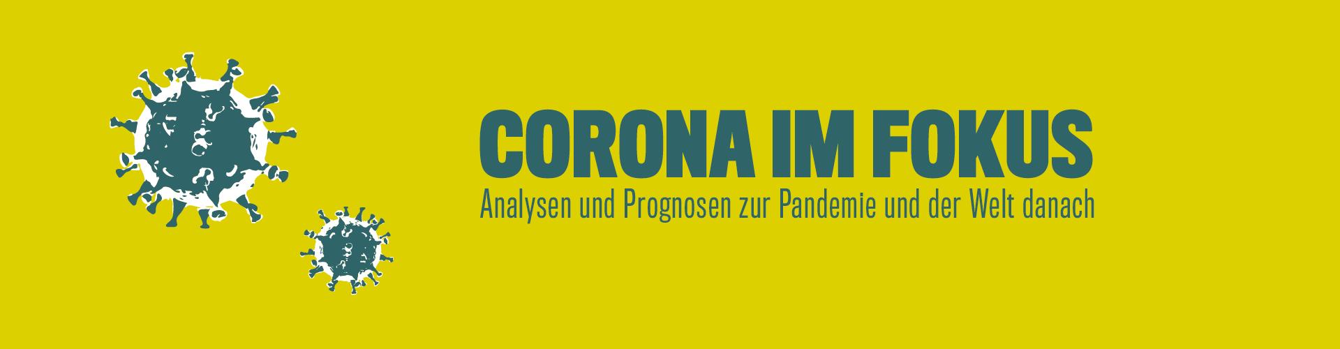 Corona im Fokus